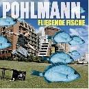 Pohlmann - Fliegende Fische