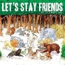 Les Savy Fav - Let's Stay Friends