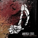 American Steel - Destroy Their Future
