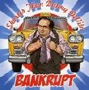 bankrupt - Shorter than Danny DeVito