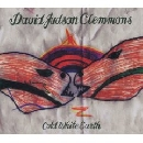David Judson Clemmons - Cold White Earth