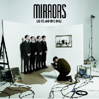 """Mirrors - Mirrors """"Lights and Offerings"""" Prelistening"""