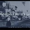 Modern Life Is War - Witness
