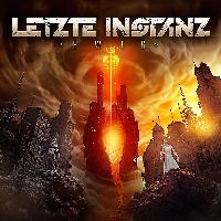 """Letzte Instanz - Letzte Instanz mit der ersten Single aus dem neuen Album """"Ewig"""""""