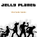 Jelly Planet - Yellow Sunshine Explosion