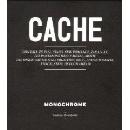 Monochrome - Cache