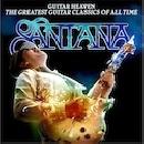 Carlos Santana - Guitar Heaven: The Greatest Guitar Classics of All Time