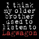Lagwagon - I Think My Older Brother Used To Listen Lagwagon