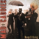 Mad Caddies - Keep It Going