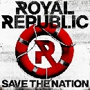 Royal Republic - Save The Nation