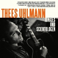 "Thees Uhlmann - ""Junkies & Scientologen"" - Tournee 2019"