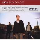 Luca - Sick of Love