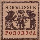 Die Schweisser - Pororoca