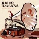 Radio Havanna - Lauter Zweifel