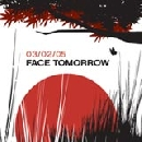 Face Tomorrow - 03/02/05