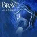 Brave - Lost In Retrospect