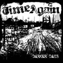 Time Again - Darker Days