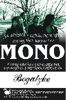 Mono, Bogatzke