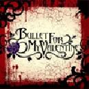 Bullet For My Valentine - Bullet For My Valentine