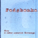 Fedchenka - Mary & Other Assorted Love Songs
