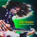 Joe Perry - Have Guitar, Will Travel