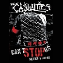 The Casualties - Can't Stop Us