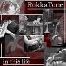 RokkaTone - In This Life
