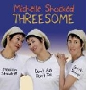 Michelle Shocked - Threesome
