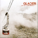 Glacier - A Sunny Place for Shady People