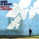 Union Of Knives - Violence & Birdsong