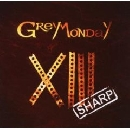 Grey Monday - XIII Sharp