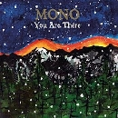 Mono - You Are There