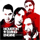 Houston Swing Engine - Entre Hommes