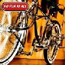 No Fun At All - Low Rider