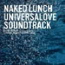 Naked Lunch - Naked Lunch - Univeralove