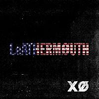 Leathermouth - LeATHERMOUTH - MySpace Prelistening