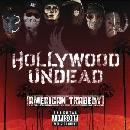 Hollywood Undead - American Tragedy