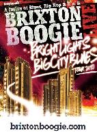 Brixtonboogie - Brixtonboogie- Bright Lights, Big City Blues Tour 2010