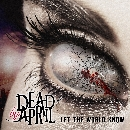 Dead By April - Let The World Know