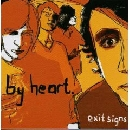 By Heart - Exit Signs