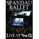 Spandau Ballet - Live At The London O2