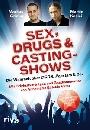Markus Grimm, Martin Kesici - Sex, Drugs & Castingshows (Buch)