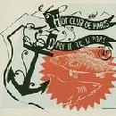 Hot Club de Paris - Drop It 'Til It Pops