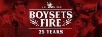 Boysetsfire - 25th Anniversary Europatournee!