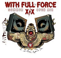 """With Full Force Festival - """"WITH FULL FORCE"""" XIX"""