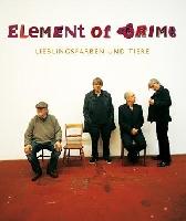 """Element of Crime - Tour zum neuen Album """"Lieblingsfarben und Tiere"""""""