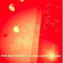 New Idea Society - The World Is Bright And Lonely