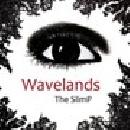 The SlimP - Wavelands