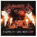 Machine Head - Machine F**King Head - Live