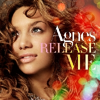 Agnes Carlsson - Agnes Carlsson: Release Me